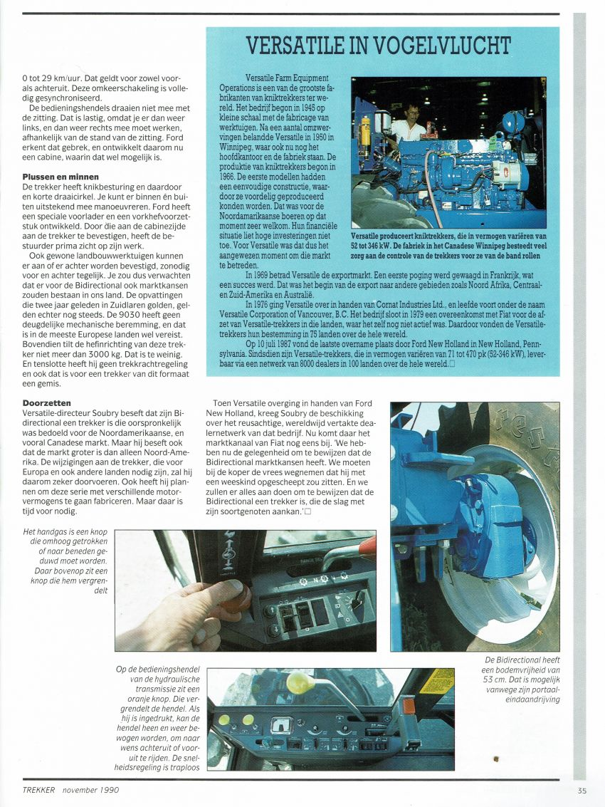 Ford Versatile 9030 Bi-Directional Impressie : Ad Bal , Leo Hanse en Hans Doornbos